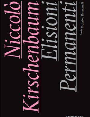 Elisioni Permanenti di Niccolò Kirshenbaum