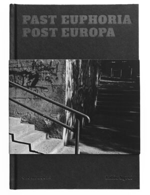 Cover Past Euphoria Post Europa di Fabio Sgroi