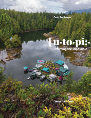 Utopia, Dreaming the impossible Cover by Carlo Bevilacqua – Crowdbooks Publishing