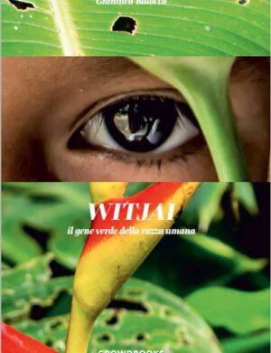 WITJAI, il gene verde della razza umana.