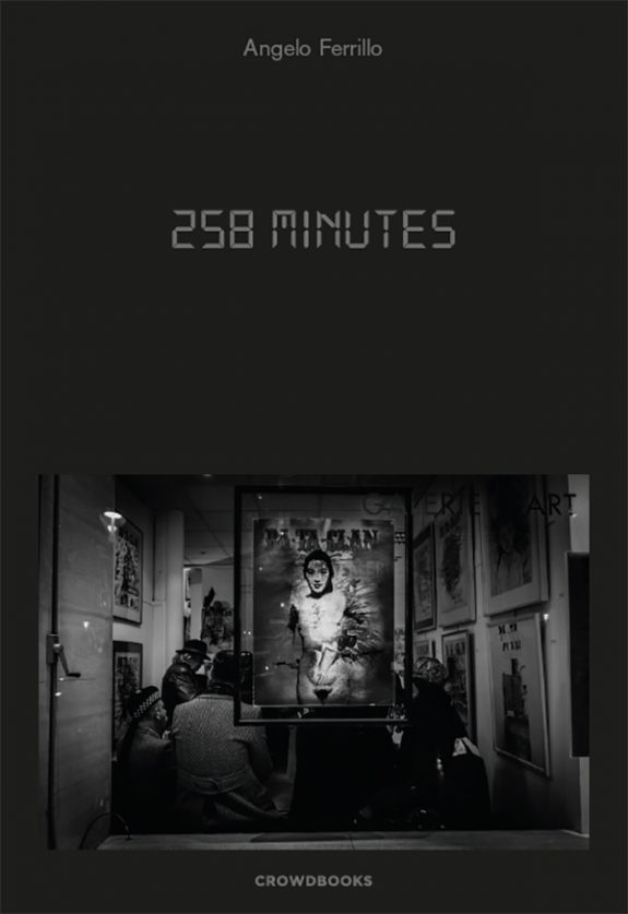 258 Minutes by Angelo Ferrillo – Crowdbooks Publishing
