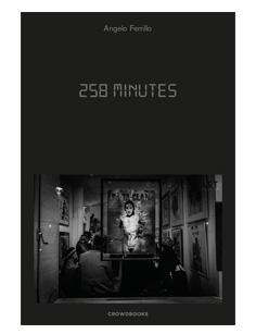258 Minuti - Angelo Ferrillo - Crowdbooks Publishing