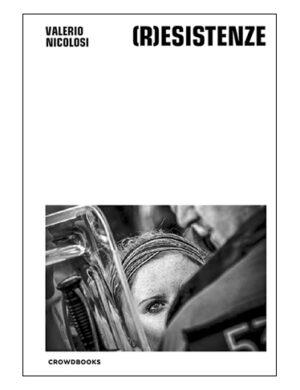 Resistenze Cover 1 by Valerio Nicolosi – Crowdbooks Publishing