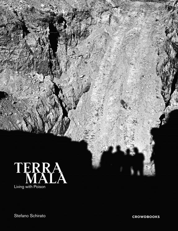 Terra Mala, Living With Poison by Stefano Schirato