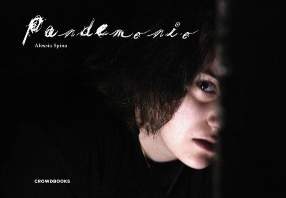 Pandemonio, un libro di Alessia Spina - Crowdbooks Publishing