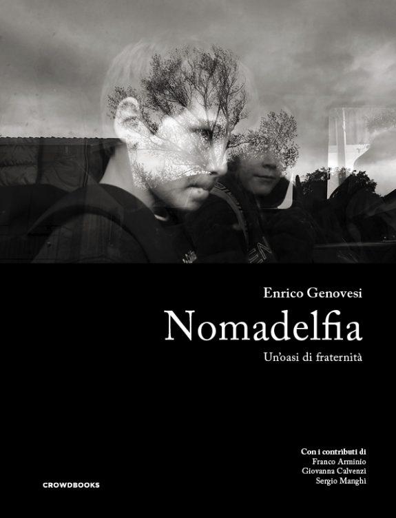 Nomadelfia, un'oasi di fraternità - Enrico Genovesi - Crowdbooks Publishing